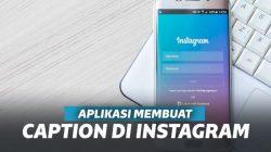 5 Aplikasi Membuat Caption Keren di Instagram